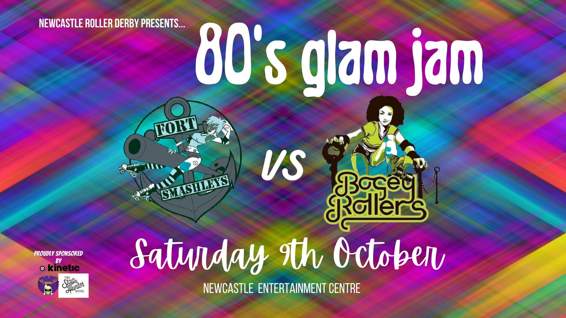 80's Glam Jam:  Smashleys vs Bogeys
