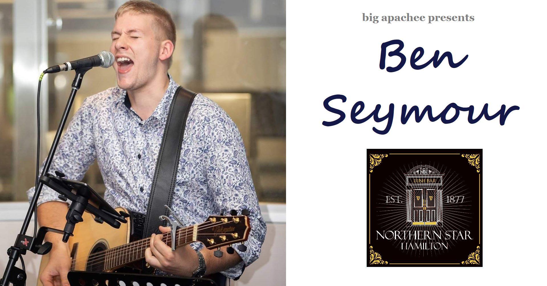 Ben Seymour – Northern Star Hotel