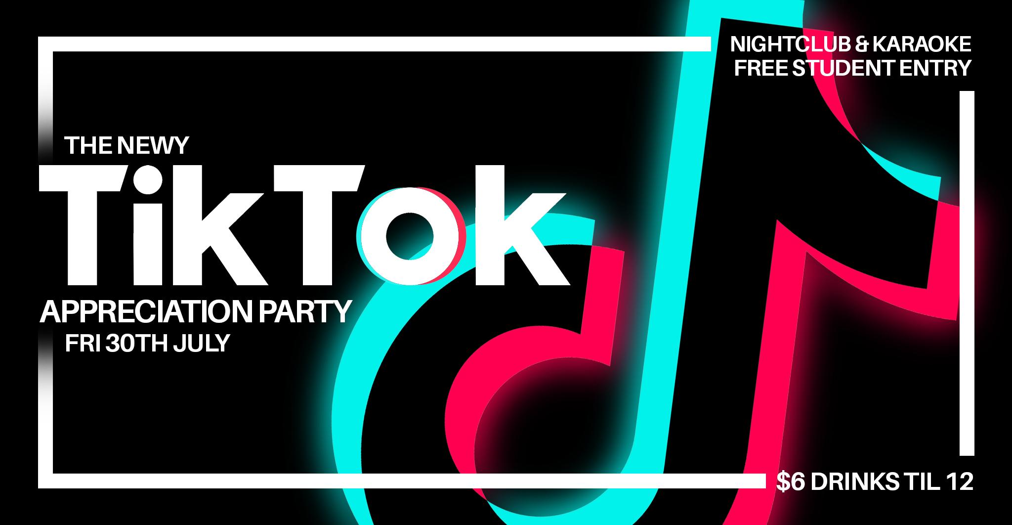TikTok Bangers Appreciation Party | Free Student Entry