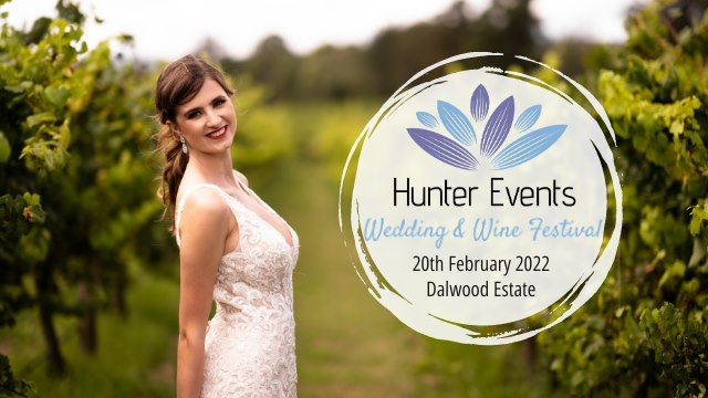 Hunter Events Wedding & Wine Festival 2022