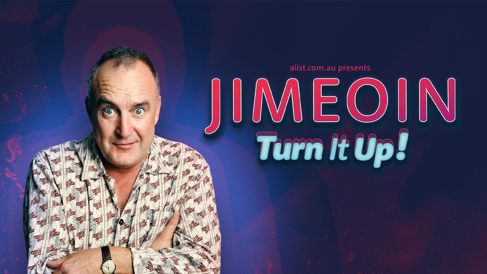 Jimeoin – Turn It Up! – Newcastle