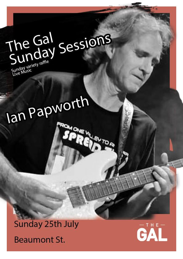 Ian Papworth live at the Gal Sunday Sessions