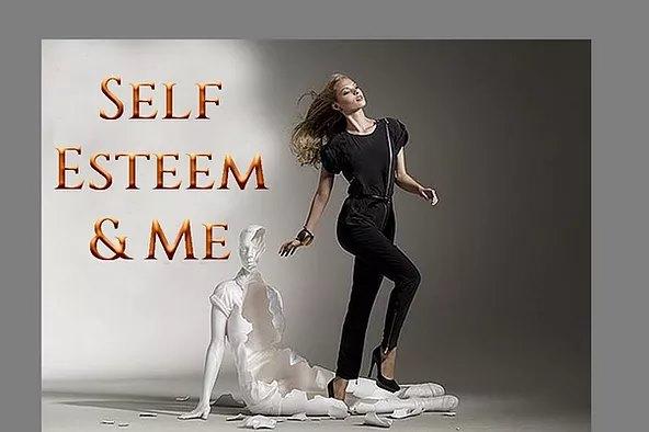 Self-Esteem & Me