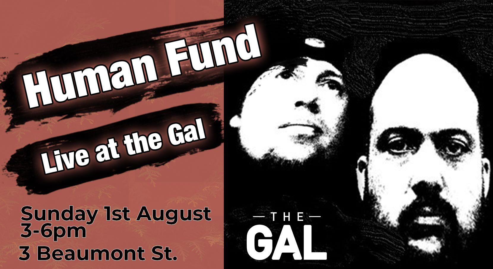 Human Fund at The Gallipoli Legion Club Sunday Sesh