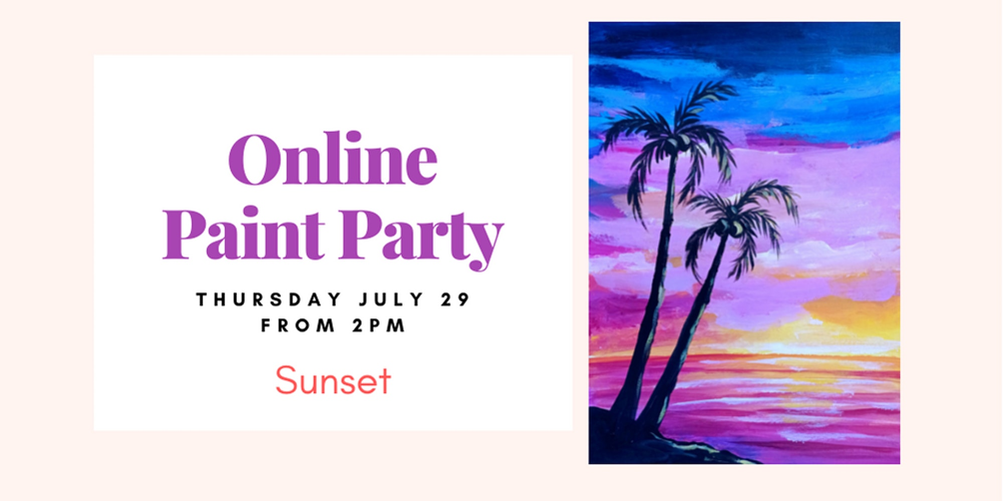 Sunset. Zoom Sip&Paint Party
